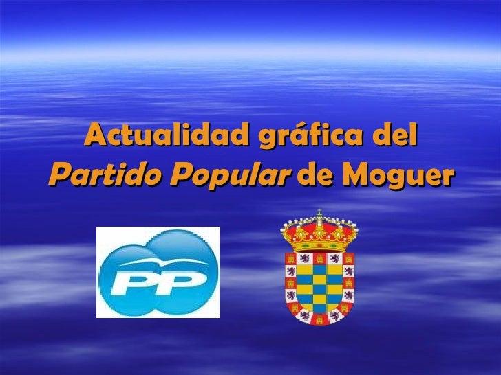 Actualidad gráfica del  Partido Popular  de Moguer