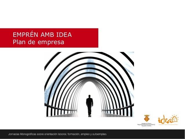 EMPRÉN AMB IDEA Plan de empresa