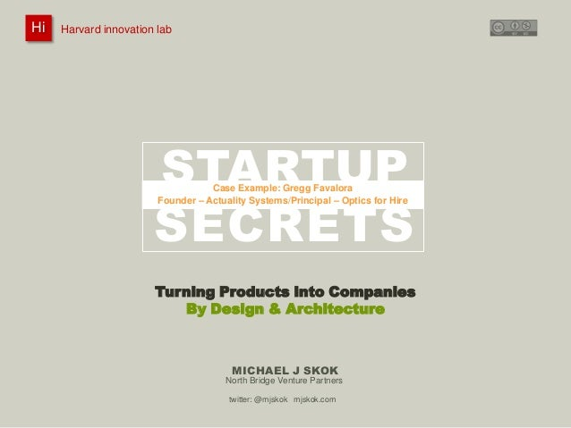Harvard innovation lab : Michael J Skok : Startup Secrets : Company FormationHi1#innovationlab @mjskok #startupsecrets www...