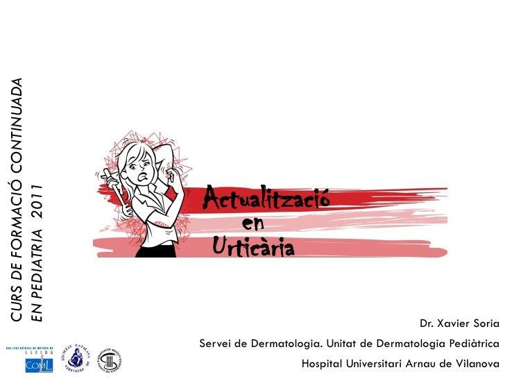 CURS DE FORMACIÓ CONTINUADA                              ActualitzacióEN PEDIATRIA 2011                                  e...