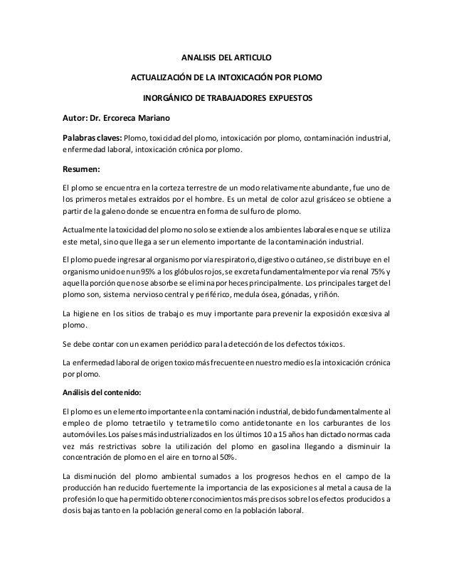 ANALISIS DEL ARTICULO ACTUALIZACIÓN DE LA INTOXICACIÓN POR PLOMO INORGÁNICO DE TRABAJADORES EXPUESTOS Autor: Dr. Ercoreca ...