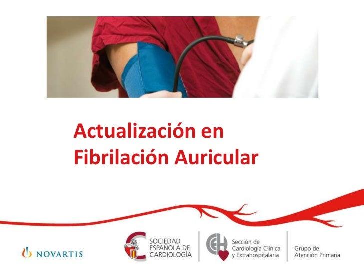 Actualización enFibrilación Auricular