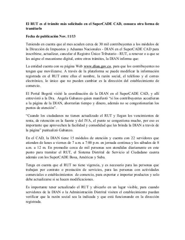 El RUT es el trámite más solicitado en el SuperCADE CAD, conozca otra forma de tramitarlo Fecha de publicación Nov. 11/13 ...