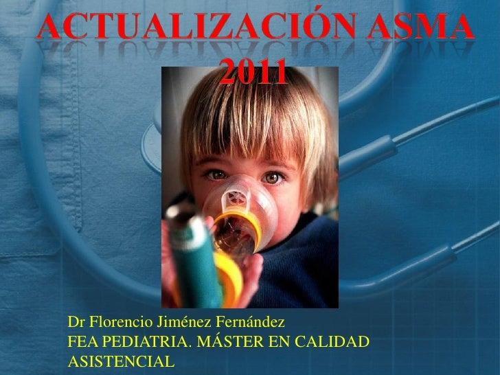 Dr Florencio Jiménez FernándezFEA PEDIATRIA. MÁSTER EN CALIDADASISTENCIAL