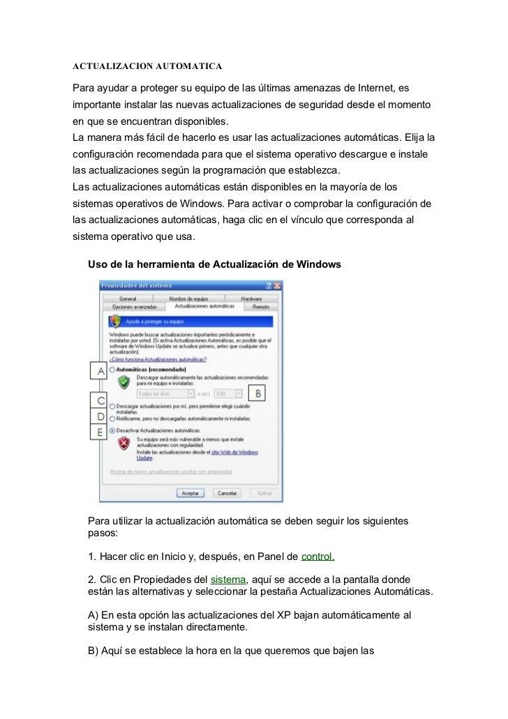 ACTUALIZACION AUTOMATICAPara ayudar a proteger su equipo de las últimas amenazas de Internet, esimportante instalar las nu...