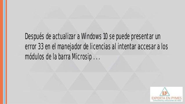 Error 33 Con Microsip En Equipos Con Windows 10