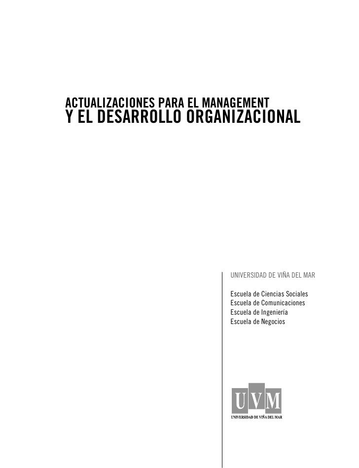 1     ACTUALIZACIONES PARA EL MANAGEMENT Y EL DESARROLLO ORGANIZACIONAL                                UNIVERSIDAD DE VIÑA...