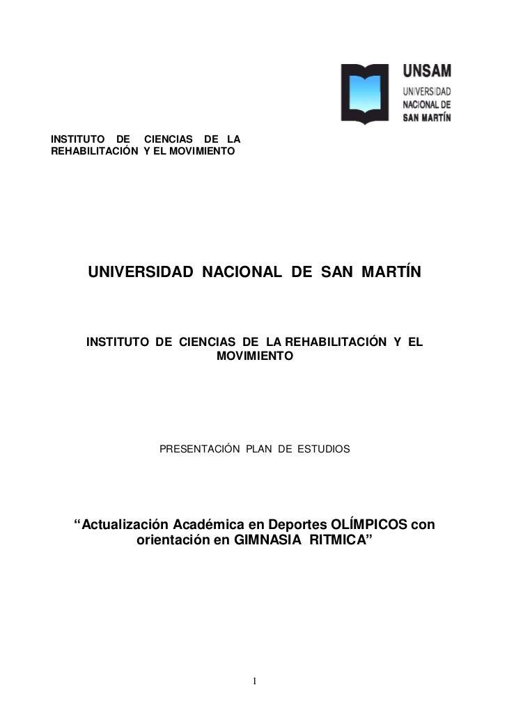 INSTITUTO DE CIENCIAS DE LAREHABILITACIÓN Y EL MOVIMIENTO     UNIVERSIDAD NACIONAL DE SAN MARTÍN     INSTITUTO DE CIENCIAS...