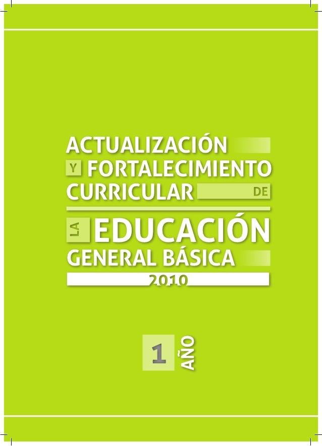 ACTUALIZACIÓN  FORTALECIMIENTOCURRICULAR  EDUCACIÓNGENERAL BÁSICA      1          AÑO