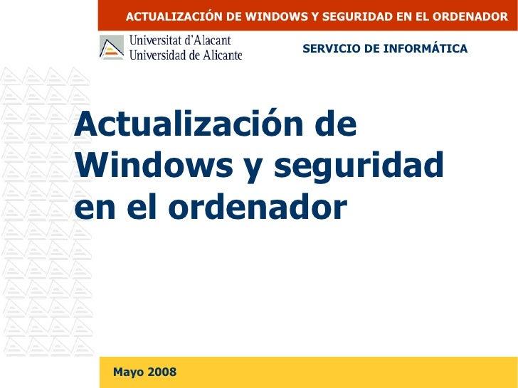 Actualización de Windows y seguridad en el ordenador