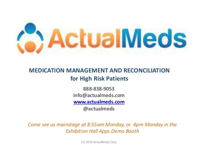 888-838-9053 info@actualmeds.com www.actualmeds.com @actualmeds MEDICATION MANAGEMENT AND RECONCILIATION for High Risk Pat...