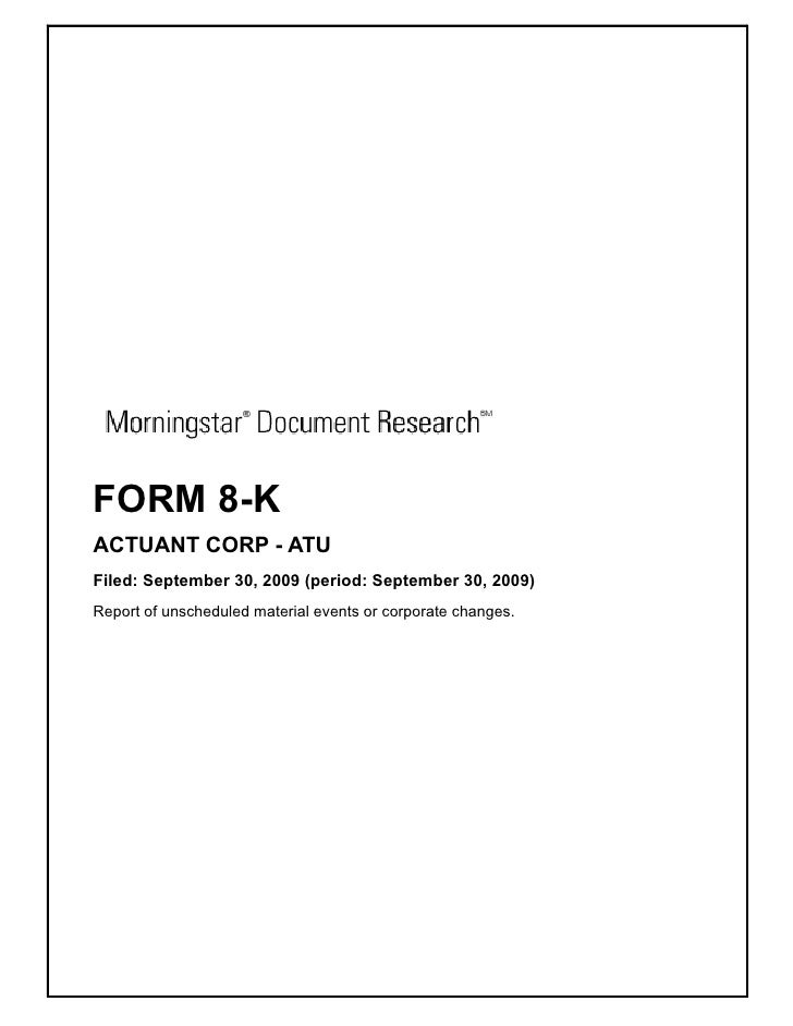 FORM 8-K ACTUANT CORP - ATU Filed: September 30, 2009 (period: September 30, 2009) Report of unscheduled material events o...