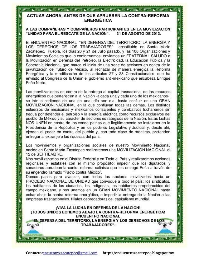 Contacto:encuentro.zacatepec@gmail.com http://encuentrozacatepec.blogspot.mx ACTUAR AHORA, ANTES DE QUE APRUEBEN LA CONTRA...