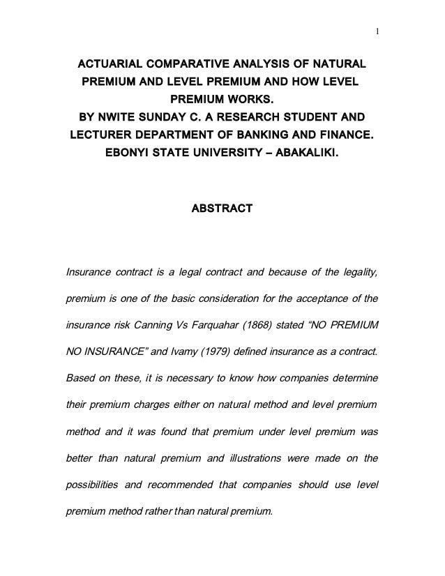 1  ACTUARIAL COMPARATIVE ANALYSIS OF NATURAL   PREMIUM AND LEVEL PREMIUM AND HOW LEVEL                      PREMIUM WORKS....