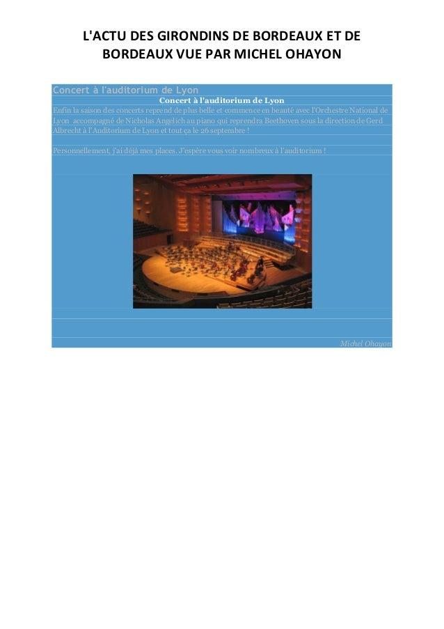 L'ACTU DES GIRONDINS DE BORDEAUX ET DE BORDEAUX VUE PAR MICHEL OHAYON Concert à l'auditorium de Lyon Concert à l'auditoriu...
