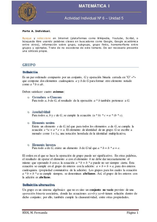 RÍOS, M. Fernanda Página 1 Parte A. Individual. Busque y seleccione en Internet (plataformas como Wikipedia, Youtube, Scri...