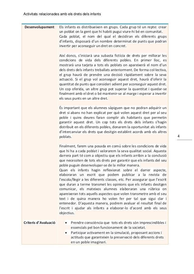 Activitats relacionades amb els drets dels infants 4 Desenvolupament Els infants es distribueixen en grups. Cada grup té u...