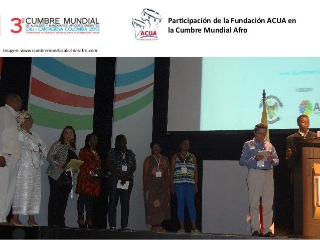 Par$cipación  de  la  Fundación  ACUA  en   la  Cumbre  Mundial  Afro   Imagen:  www.cumbremundialal...