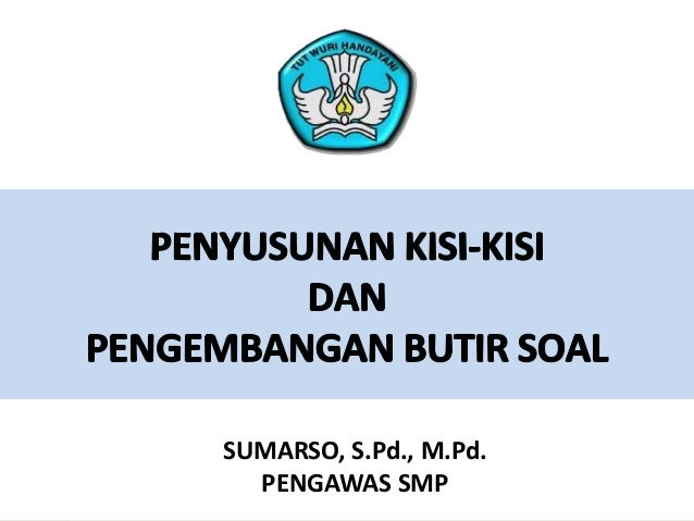 SUMARSO, S.Pd., M.Pd. PENGAWAS SMP