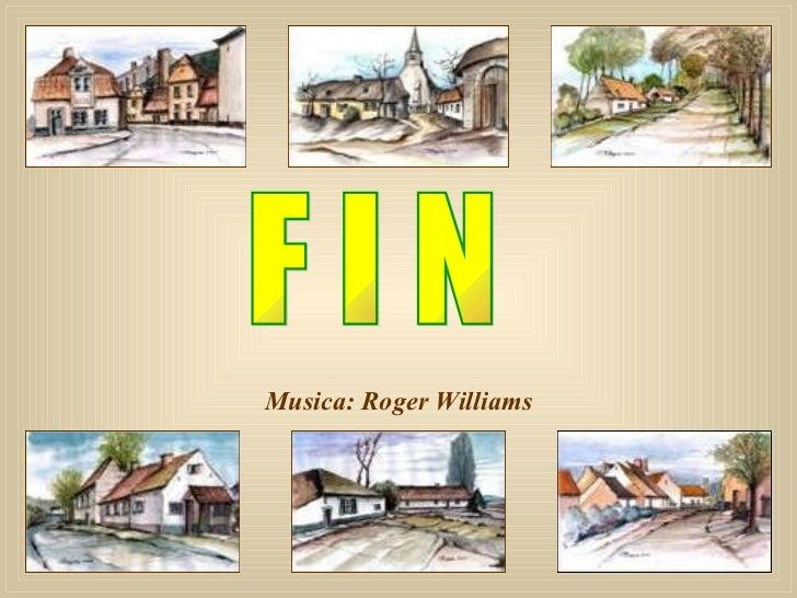 Musica: Roger Williams F I N