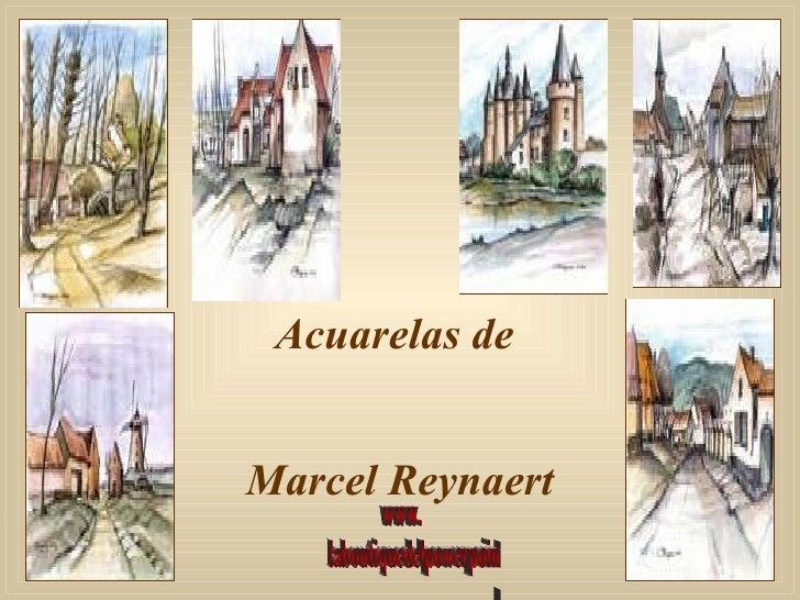 Acuarelas de  Marcel Reynaert www. laboutiquedelpowerpoint. com