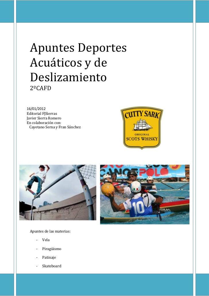 0    Apuntes Deportes Acuáticos y de Deslizamiento    Apuntes Deportes    Acuáticos y de    Deslizamiento    2ºCAFD16/01/2...