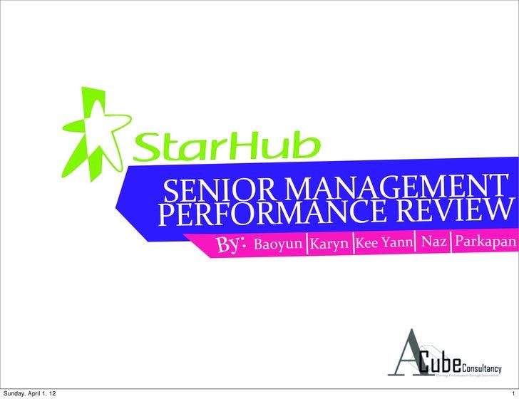 SENIOR MANAGEMENT                       PERFORMANCE REVIEW                          By: Baoyun   Karyn Kee Yann Na...