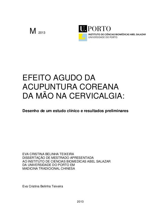 M 2013 EFEITO AGUDO DA ACUPUNTURA COREANA DA MÃO NA CERVICALGIA: Desenho de um estudo clínico e resultados preliminares EV...