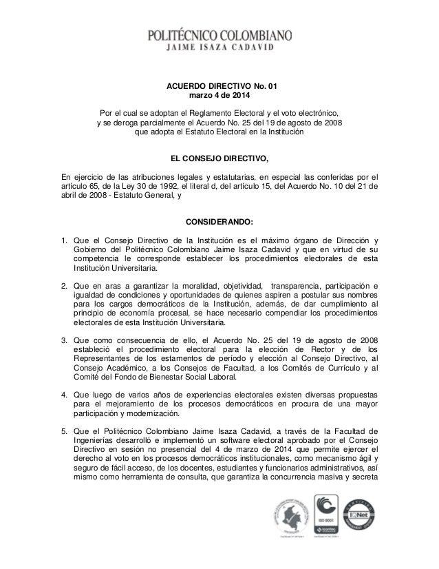 ACUERDO DIRECTIVO No. 01 marzo 4 de 2014 Por el cual se adoptan el Reglamento Electoral y el voto electrónico, y se deroga...