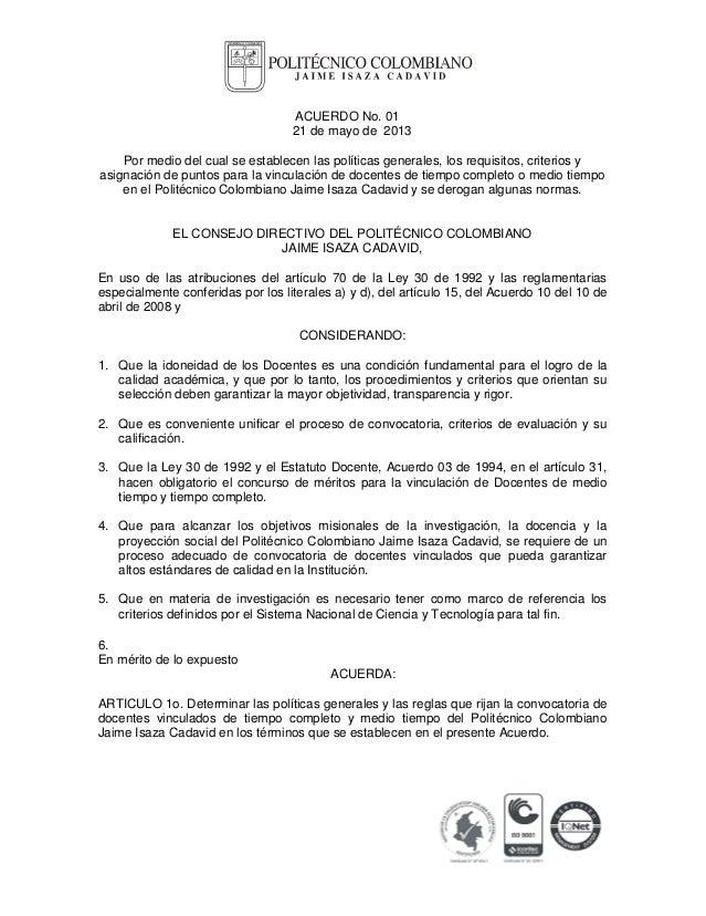 ACUERDO No. 0121 de mayo de 2013Por medio del cual se establecen las políticas generales, los requisitos, criterios yasign...