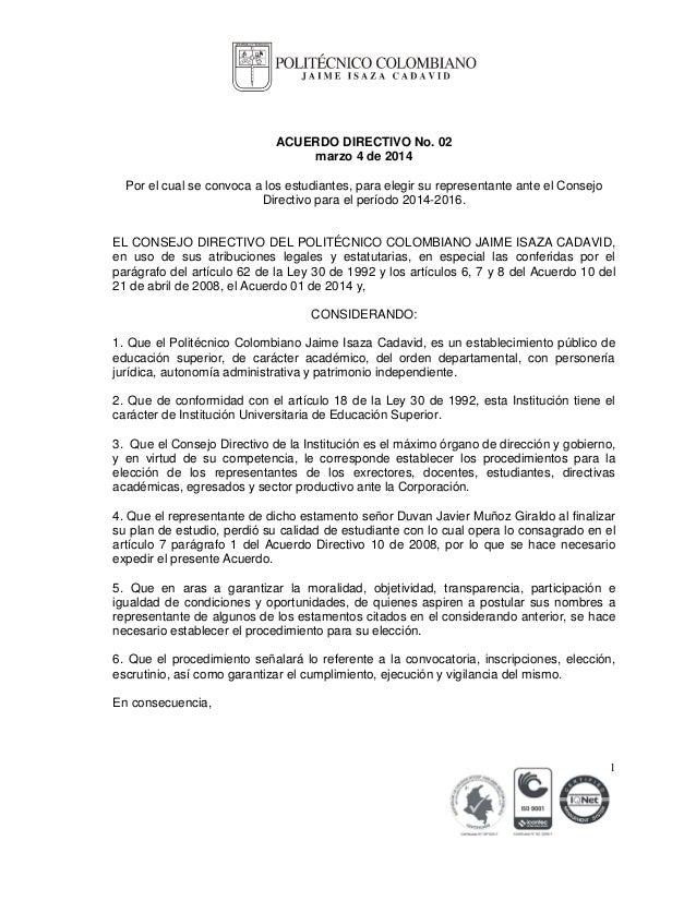 ACUERDO DIRECTIVO No. 02 marzo 4 de 2014 Por el cual se convoca a los estudiantes, para elegir su representante ante el Co...