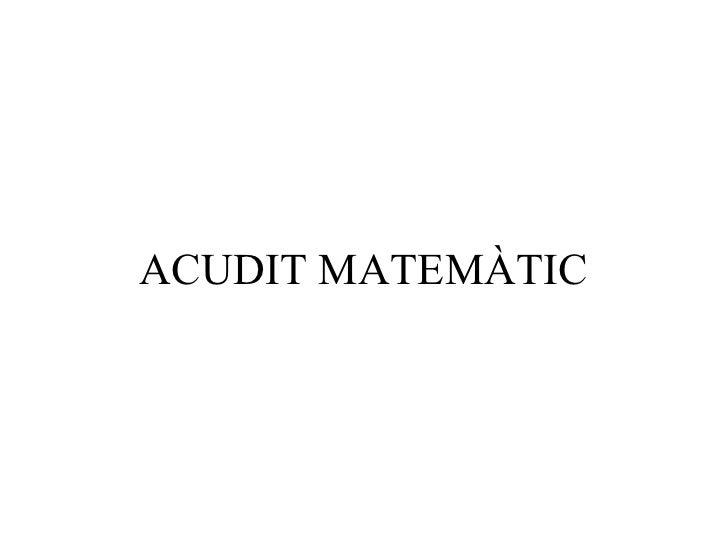 ACUDIT MATEMÀTIC