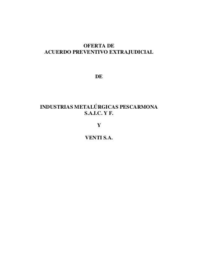 Impsa pescarmona propuesta de acuerdo preventivo for Clausula suelo y acuerdo extrajudicial