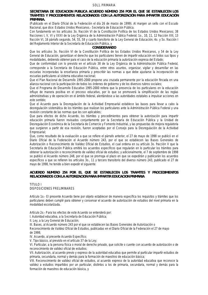 SOL1. PRIMARIA SECRETARIA DE EDUCACION PUBLICA ACUERDO NÚMERO 254 POR EL QUE SE ESTABLECEN LOS TRÁMITES Y PROCEDIMIENTOS R...