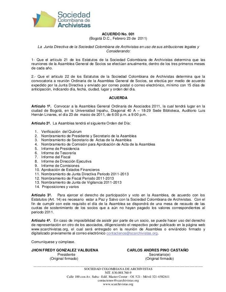 ACUERDO No. 001                                  (Bogotá D.C., Febrero 23 de 2011)   La Junta Directiva de la Sociedad Col...
