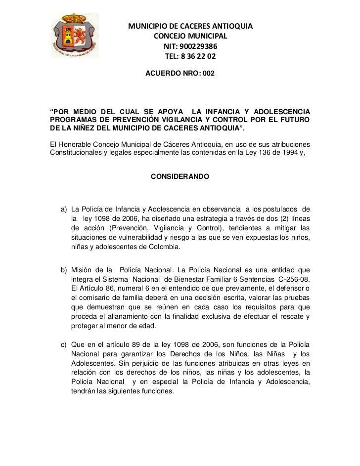 MUNICIPIO DE CACERES ANTIOQUIA                             CONCEJO MUNICIPAL                                NIT: 900229386...
