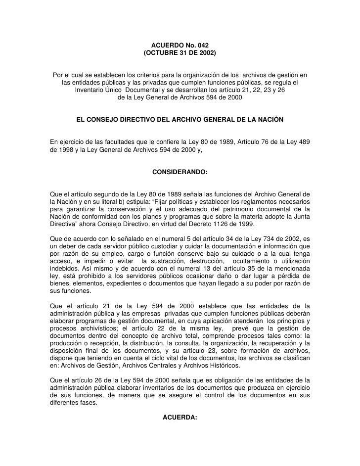 ACUERDO No. 042                                   (OCTUBRE 31 DE 2002)    Por el cual se establecen los criterios para la ...