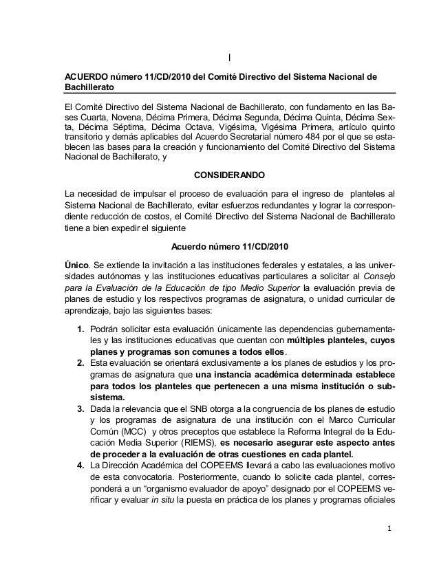 1 l ACUERDO número 11/CD/2010 del Comité Directivo del Sistema Nacional de Bachillerato El Comité Directivo del Sistema Na...
