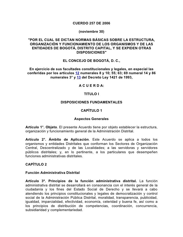 """CUERDO 257 DE 2006                                   (noviembre 30)   """"POR EL CUAL SE DICTAN NORMAS BÁSICAS SOBRE LA ESTRU..."""