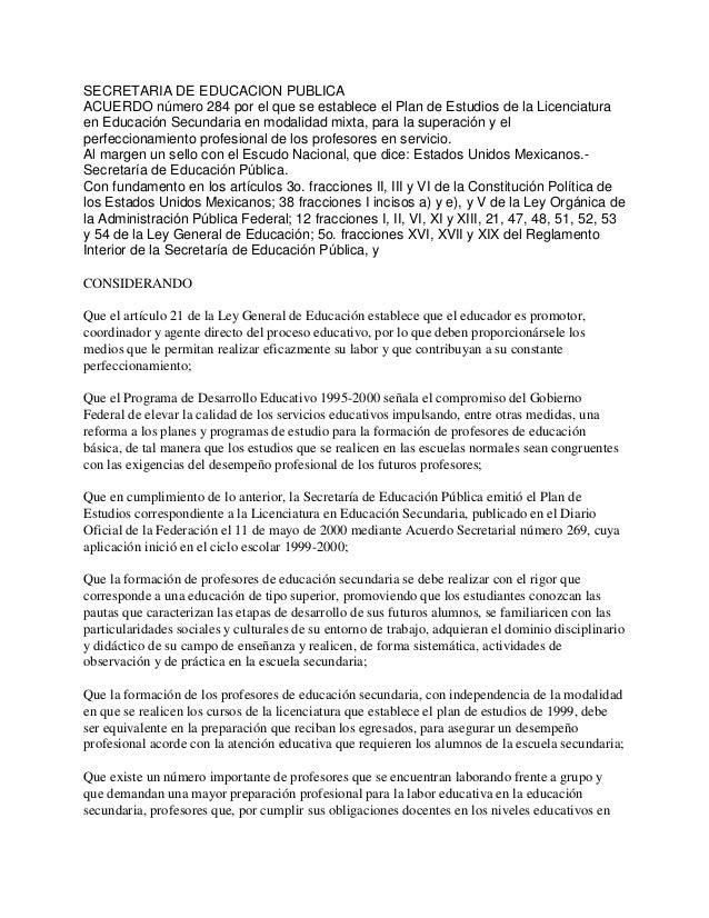 SECRETARIA DE EDUCACION PUBLICAACUERDO número 284 por el que se establece el Plan de Estudios de la Licenciaturaen Educaci...