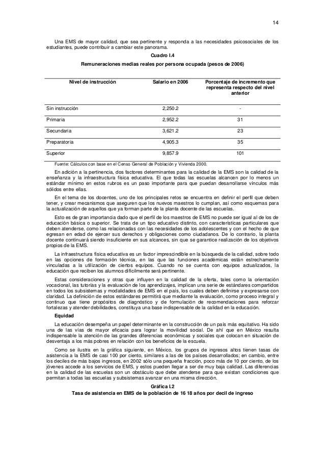 14  Una EMS de mayor calidad, que sea pertinente y responda a las necesidades psicosociales de los estudiantes, puede con...