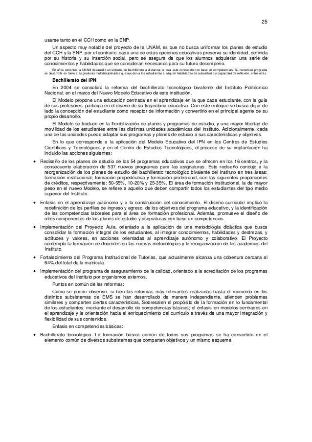 25  usarse tanto en el CCH como en la ENP. Un aspecto muy notable del proyecto de la UNAM, es que no busca uniformar los ...