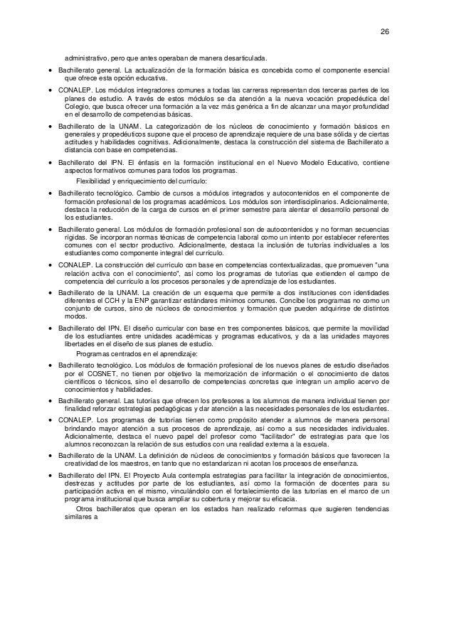26  administrativo, pero que antes operaban de manera desarticulada. • Bachillerato general. La actualización de la forma...