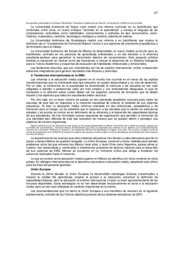 """27  las expuestas, presentadas en el coloquio """"Bachillerato: Tendencias y Experiencias de Reforma"""", convocado por la UNAM..."""