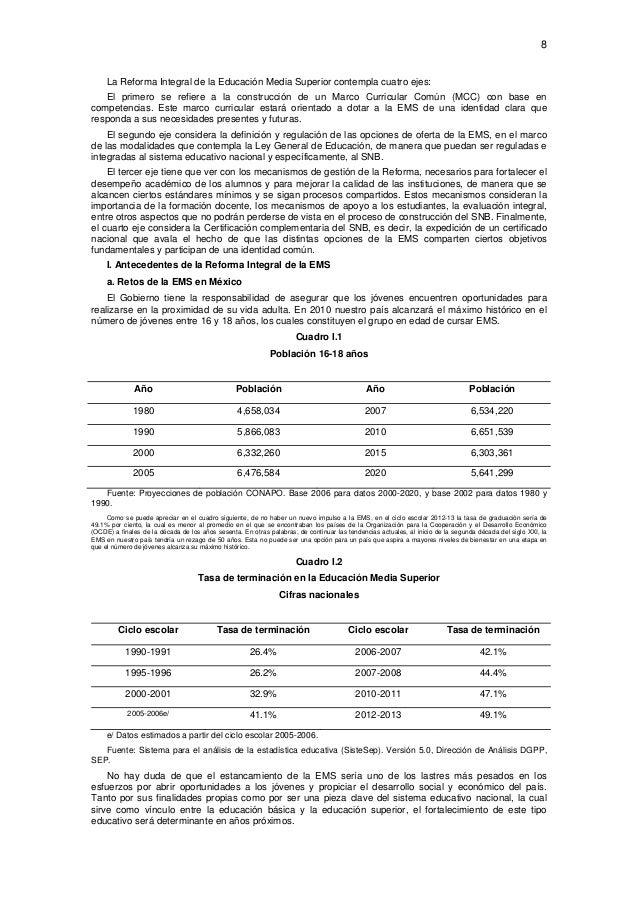 8  La Reforma Integral de la Educación Media Superior contempla cuatro ejes: El primero se refiere a la construcción de u...