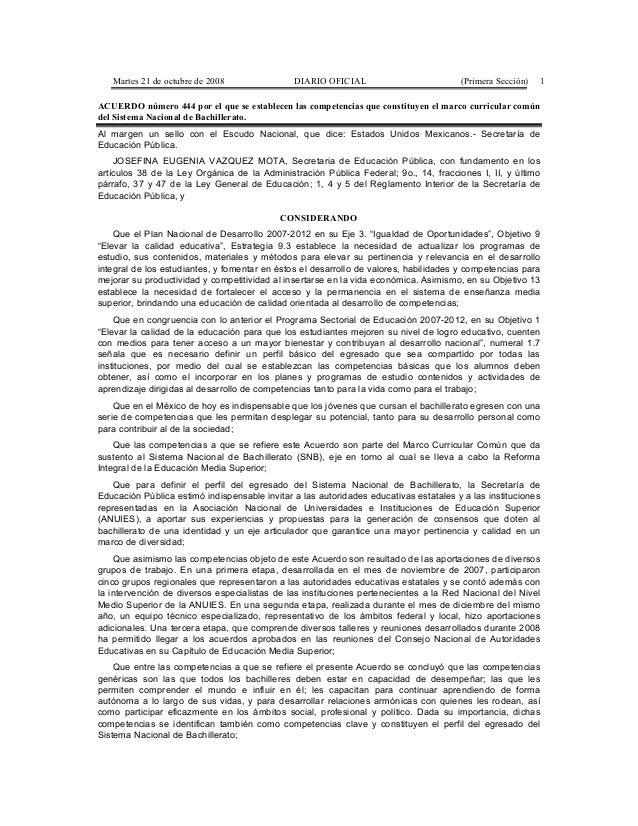 Martes 21 de octubre de 2008 DIARIO OFICIAL (Primera Sección) 1 ACUERDO número 444 por el que se establecen las competenci...