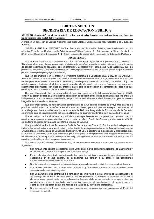 Miércoles 29 de octubre de 2008 DIARIO OFICIAL (Tercera Sección) TERCERA SECCION SECRETARIA DE EDUCACION PUBLICA ACUERDO n...
