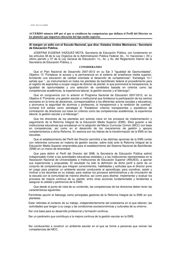 DOF: 02/12/2008     ACUERDO número 449 por el que se establecen las competencias que definen el Perfil del Director en los...