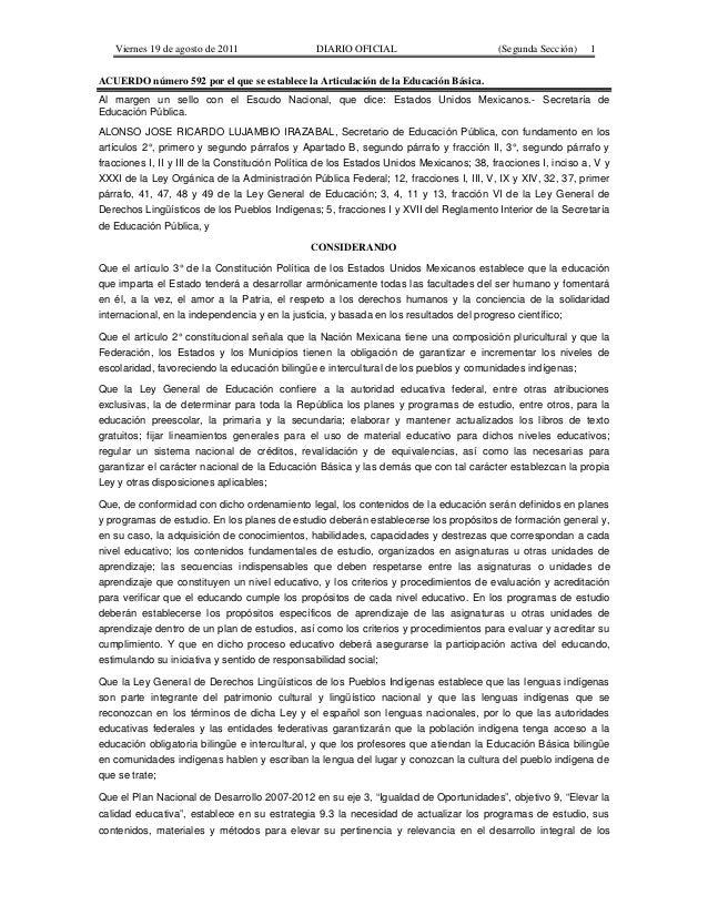 Viernes 19 de agosto de 2011 DIARIO OFICIAL (Segunda Sección) 1 ACUERDO número 592 por el que se establece la Articulación...