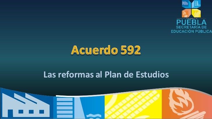 Las reformas al Plan de Estudios